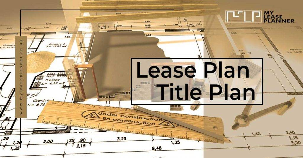 Lease Plan & Title Plan